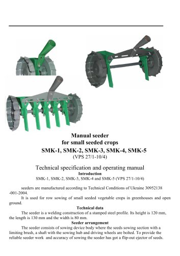 Manual seeder for small seeded crops SMK-1, SMK-2, SMK-3, SMK-4, SMK-5