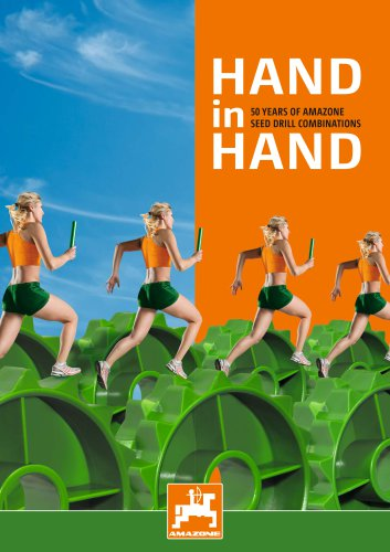 HAND in HAND 50 YEARS OF AMAZONE SEED DRILL COMBINATIONS - Amazone Ltd.