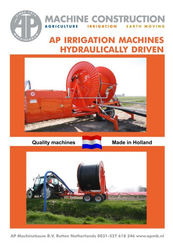AP IRRIGATION MACHINES HYDRAULICALLY DRIVEN