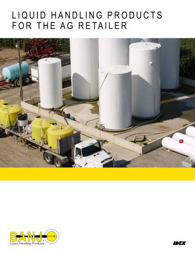 LIQUID HANDLING PRODUCTS FOR THE AG RETAILER