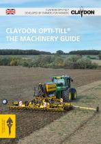 CLAYDON OPTI-TILL® THE MACHINERY GUIDE