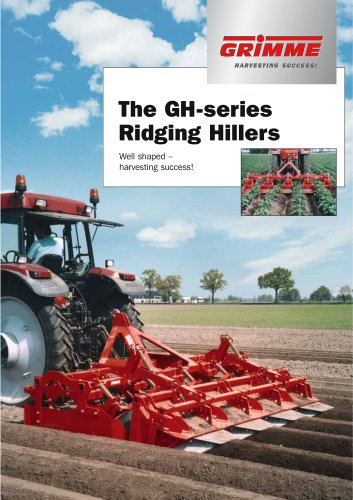 The GH-series Ridging Hillers