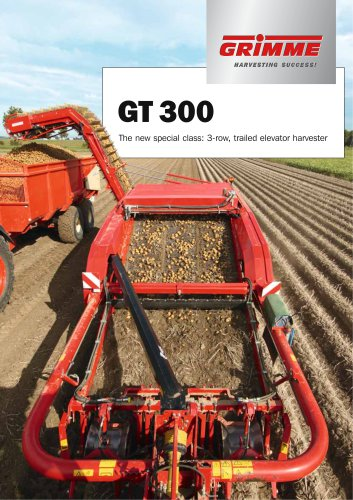 GT 300 The new special class: 3-row, trailed elevator harvester