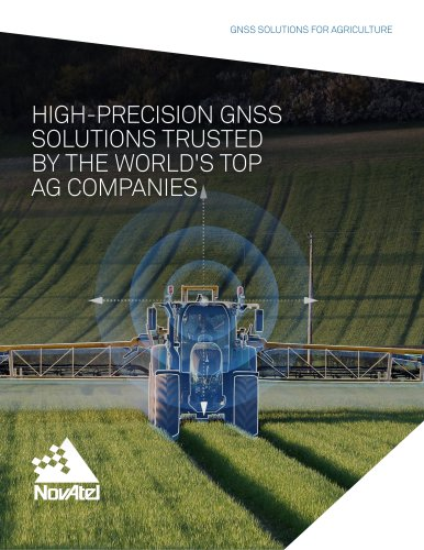 HIGH-PRECISION GNSS SOLUTIONS TRUSTED BY THE WORLD'S TOP AG COMPANIES