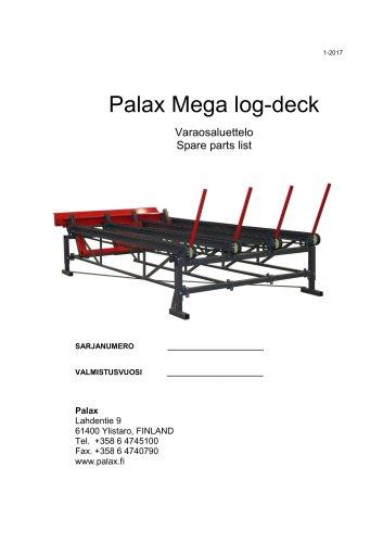 Palax Mega log-deck