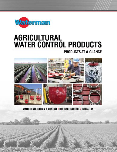 AGRICULTURAL WATER CONTROL PRODUCTS