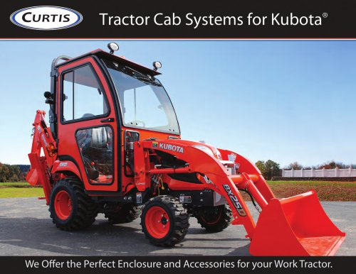 Tractor Cab Systems for Kubota® - Curtis Industries - PDF
