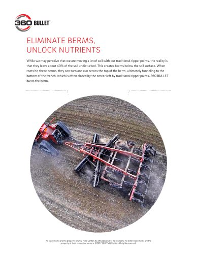 ELIMINATE BERMS, UNLOCK NUTRIENTS