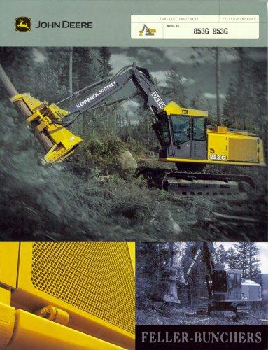 FORESTRY EQUIPMENT FELLER-BUNCHERS 853G/953G