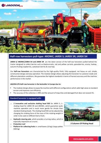 Berry Harvester JAREK 5 & ARONIC